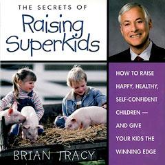 The Secrets of Raising Super Kids